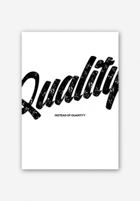 Quality Instead of Quantity Poster