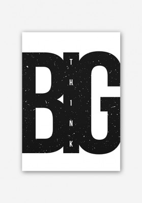 Think BIG Motivational Poster